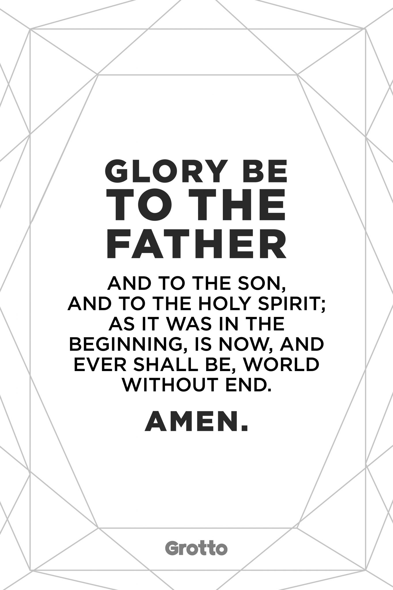 """Grotto prayer graphic of the """"Glory Be"""" prayer. The graphic reads, """"Glory be to the Father and to the Son, and to the Holy Spirit; as it was in the beginning, is now, and ever shall be, world without end. Amen."""""""